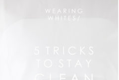 WEARING ALL WHITE / 5 TRICKS TO STAY CLEAN